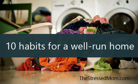 10-habits-for-a-well-run-home-updated